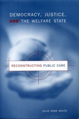 Democracy  Justice  and the Welfare State