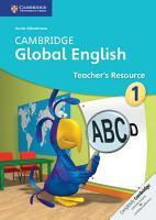 Cambridge Global English Stage 1 Teacher s Resource PDF