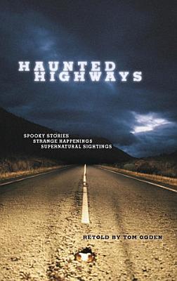 Haunted Highways