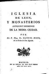 Iglesia de Leon, y monasterios antiguos y modernos de la misma ciudad: Volumen 2