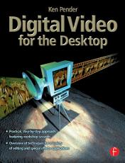 Digital Video for the Desktop PDF
