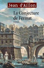 La conjecture de Fermat