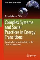 Complex Systems and Social Practices in Energy Transitions PDF