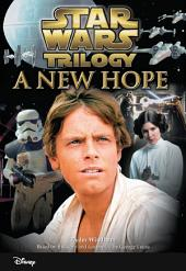Star Wars Trilogy: A New Hope: (Junior Novelization)