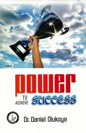 Power to Achieve Success
