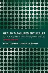Health Measurement Scales: A practical guide to their development and use: Edition 4