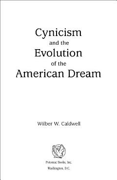 Cynicism and the Evolution of the American Dream PDF