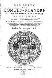 LES SEAVX DES COMTES DE FLANDRE ET INSCRIPTIONS DES CHARTRES PAR EVX PVBLIEES AVEC UN ESCLAIRCISSEMENT HISTORIQVE: Page3