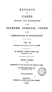 Reports of Cases Argued and Determined in the Supreme Judicial Court of the Commonwealth of Massachusetts: 1808