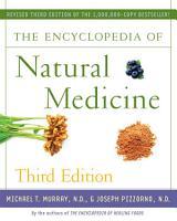 The Encyclopedia of Natural Medicine Third Edition PDF
