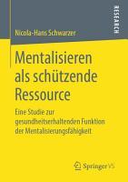 Mentalisieren als sch  tzende Ressource PDF