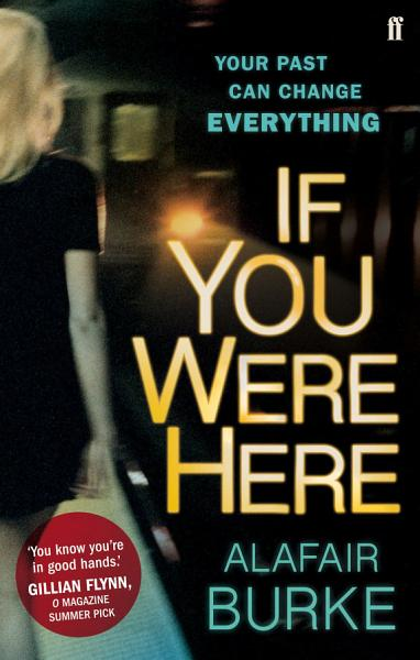 Download If You Were Here Book