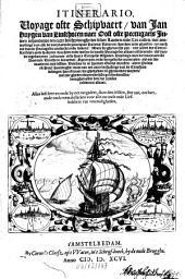 Itinerario: Voyage ofte Schipvaert van Jan Huygen van Linschoten naer Dost ofte portugaels Indien ...