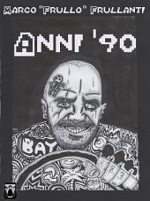 Anni '90: Dagli 883 a Carmageddon