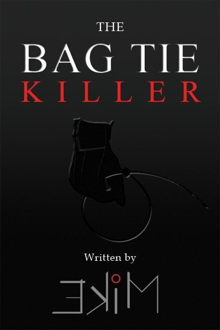The Bag Tie Killer