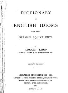 Dictionary of English Idioms with Their German Equivalents PDF