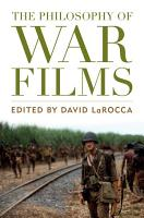The Philosophy of War Films PDF
