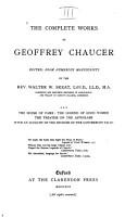 The Complete Works of Geoffrey Chaucer  The house of fame  The legend of good women  The treatise on the astrolabe  with an account of the sources of the Canterbury tales PDF