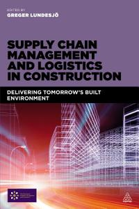 Supply Chain Management and Logistics in Construction PDF