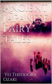 Ancient Japanese Fairy Tales