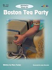 Boston Tea Party: History - Hands Onn