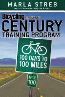 Bicycling Magazine s Century Training Program PDF