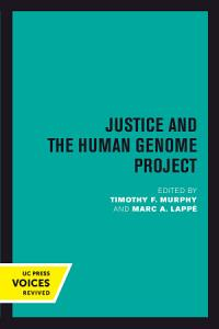 Justice and the Human Genome Project PDF