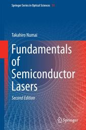 Fundamentals of Semiconductor Lasers: Edition 2