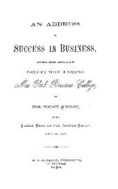 AN ADDRESS ON SUCCESS IN BUSINESS