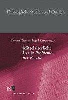 Mittelalterliche Lyrik  Probleme der Poetik PDF