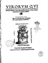 Virorum qui superiori nostroque seculo eruditione et doctrina illustres atque memorabiles fuerunt, vitae. \Ioan. Fichardus!. Iamprimum in hoc volumen collectae