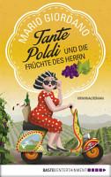 Tante Poldi und die Fr  chte des Herrn PDF