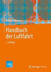 Handbuch der Luftfahrt: Ausgabe 2