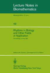 Rhythms in Biology and Other Fields of Application: Deterministic and Stochastic Approaches