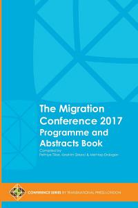 The Migration Conference 2017 Programme and Abstracts Book Book