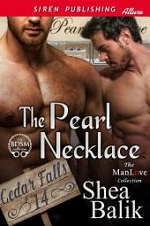 The Pearl Necklace [Cedar Falls 14]