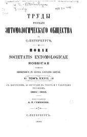 Tables générales des publications de la Société entomologique de Russie ainsi que des articles: des synopsis et des formes nouvelles y contenues. 1859-1908, Volumes27à28