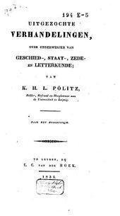 Uitgezochte verhandelingen over onderwerpen van geschied-, staat-, zede- en letterkunde: naar het Hoogduitsch