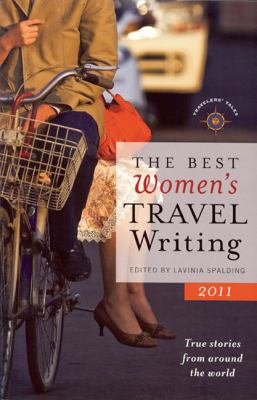 The Best Women s Travel Writing 2011
