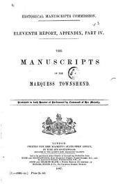 The Manuscripts of the Marquess Townshend: Volume 11, Part 4