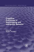 Cognitive Processes in Stereotyping and Intergroup Behavior PDF