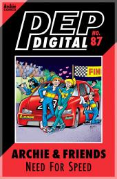 Pep Digital Vol. 087: Archie & Friends: Need For Speed