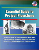 Essential Guide to Project Plowshare