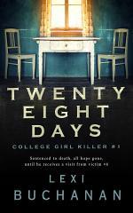 Twenty Eight Days