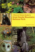 A Natural History Guide to Great Smoky Mountains National Park PDF