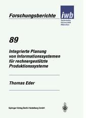 Integrierte Planung von Informationssystemen für rechnergestützte Produktionssysteme