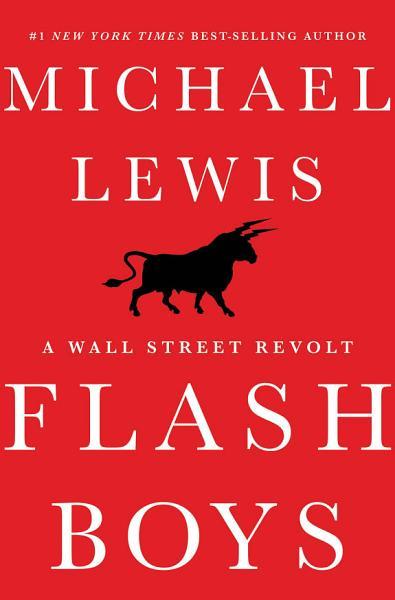 Download Flash Boys  A Wall Street Revolt Book