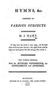 Hymns, &c. composed on various subjects ... Eighth edition, etc