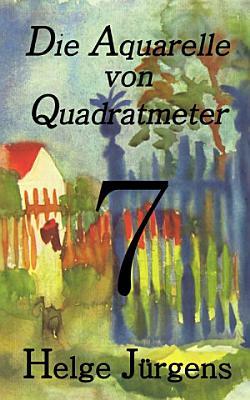 Die Aquarelle von Quadratmeter 7 PDF