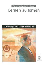 Lernen zu lernen: Lernstrategien wirkungsvoll einsetzen, Ausgabe 4